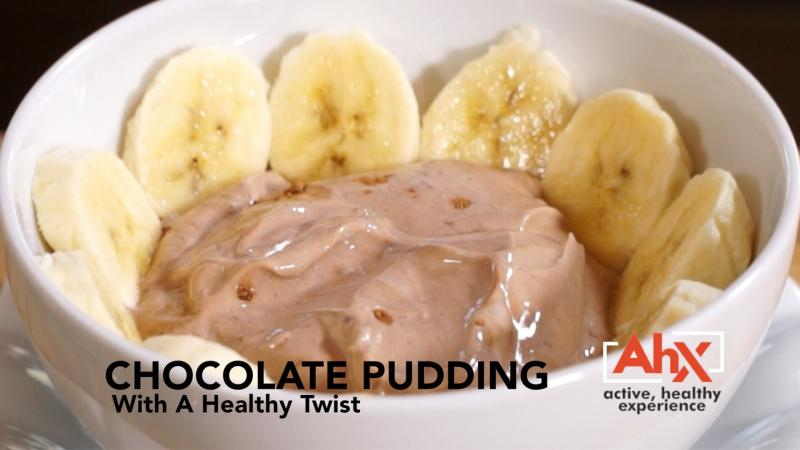 Chocolate Pudding With A Healthy Twist  | AHX: Active Healthy Experience